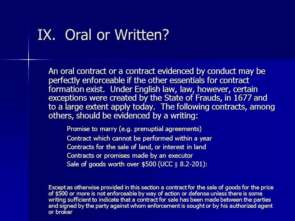 IX. Oral or Written