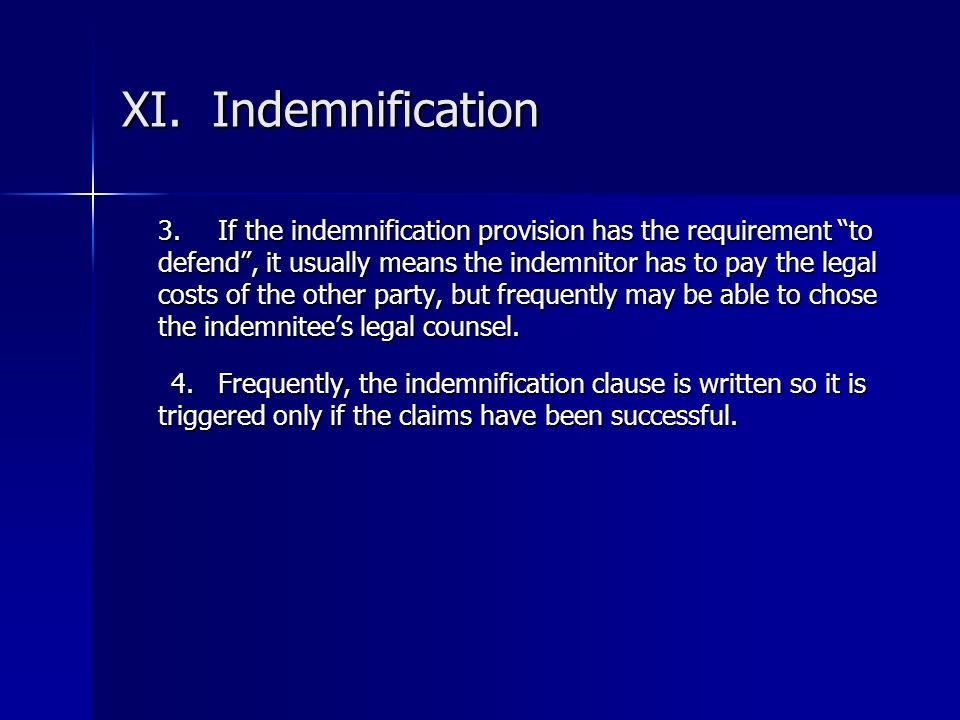 XI. Indemnification
