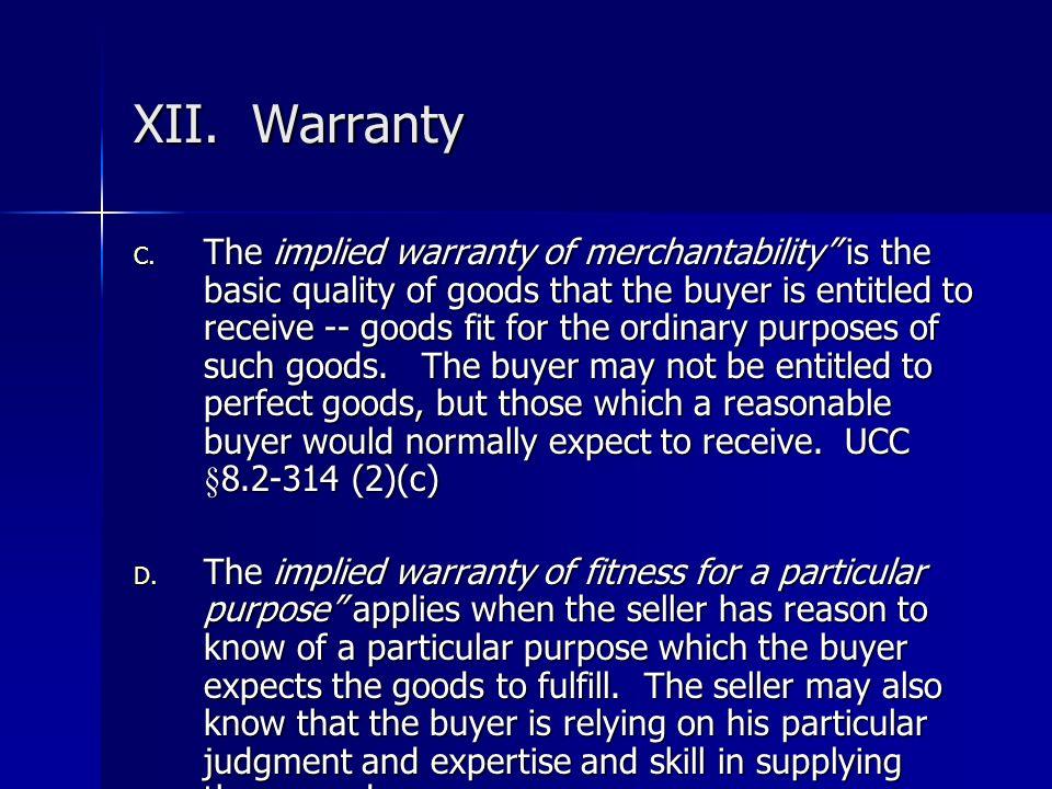 XII. Warranty
