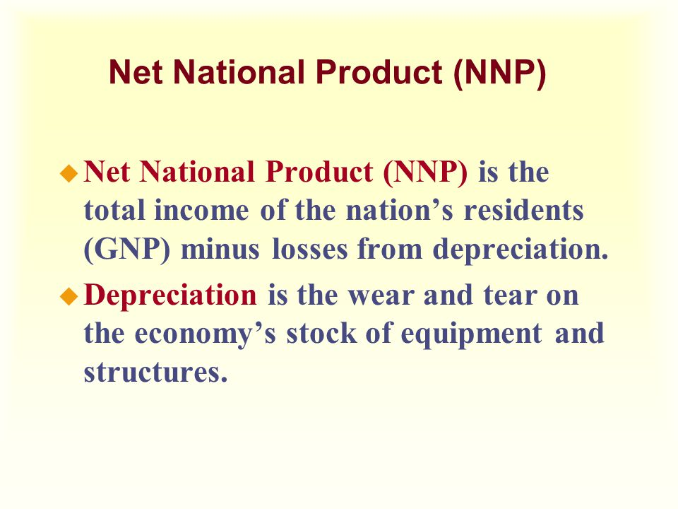 Net National Product (NNP)