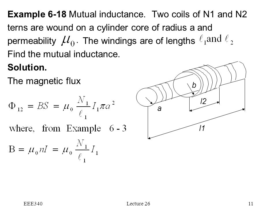 Example 6-18 Mutual inductance. Two coils of N1 and N2