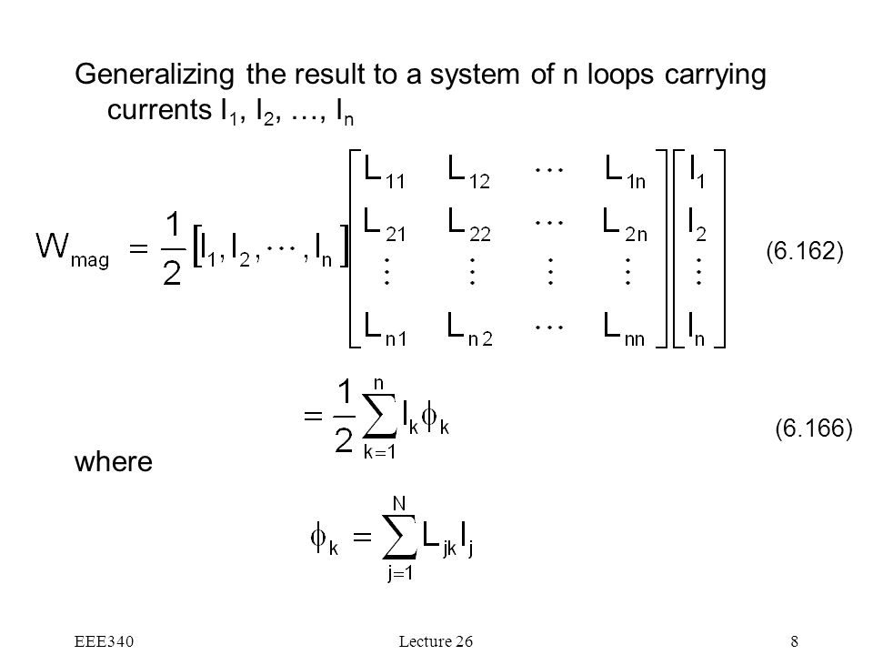 Generalizing the result to a system of n loops carrying currents I1, I2, …, In