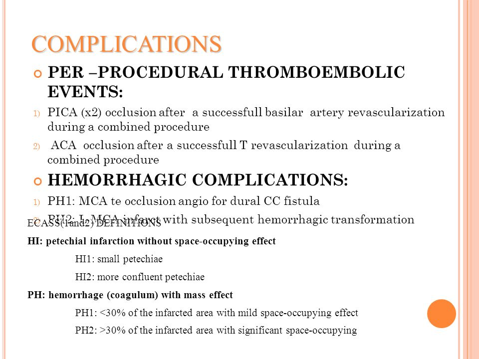 COMPLICATIONS PER –PROCEDURAL THROMBOEMBOLIC EVENTS: