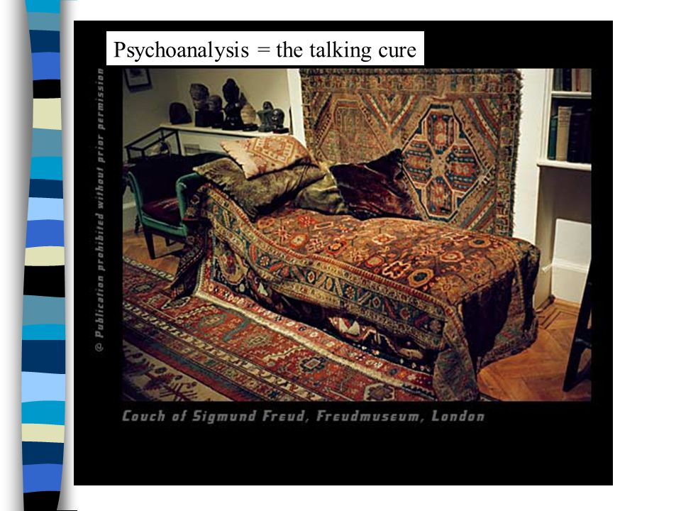 Psychoanalysis = the talking cure