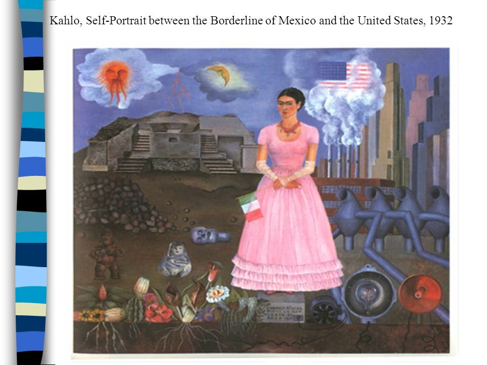 Kahlo, Self-Portrait between the Borderline of Mexico and the United States, 1932