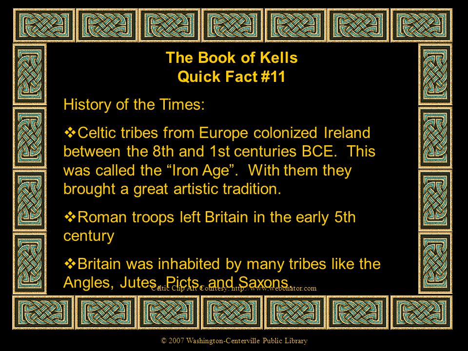 The Book of Kells Quick Fact #11
