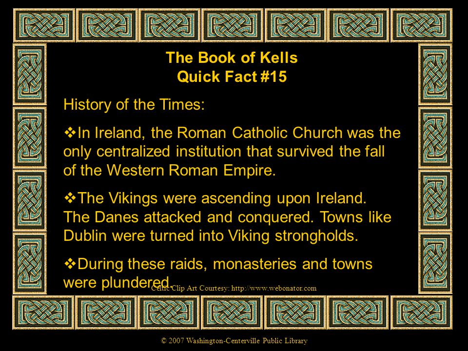 The Book of Kells Quick Fact #15