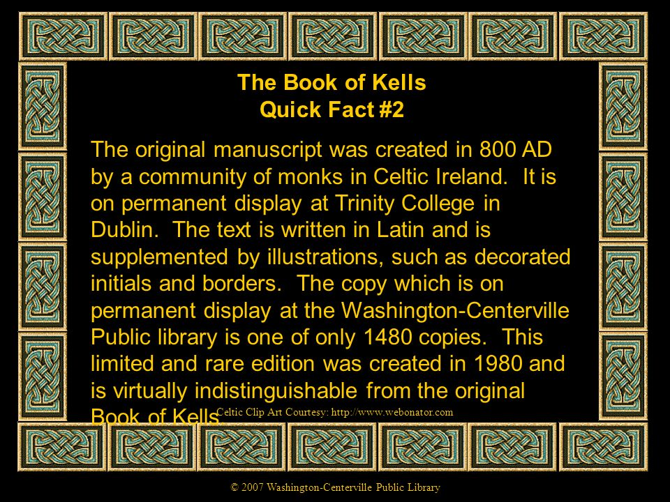 The Book of Kells Quick Fact #2
