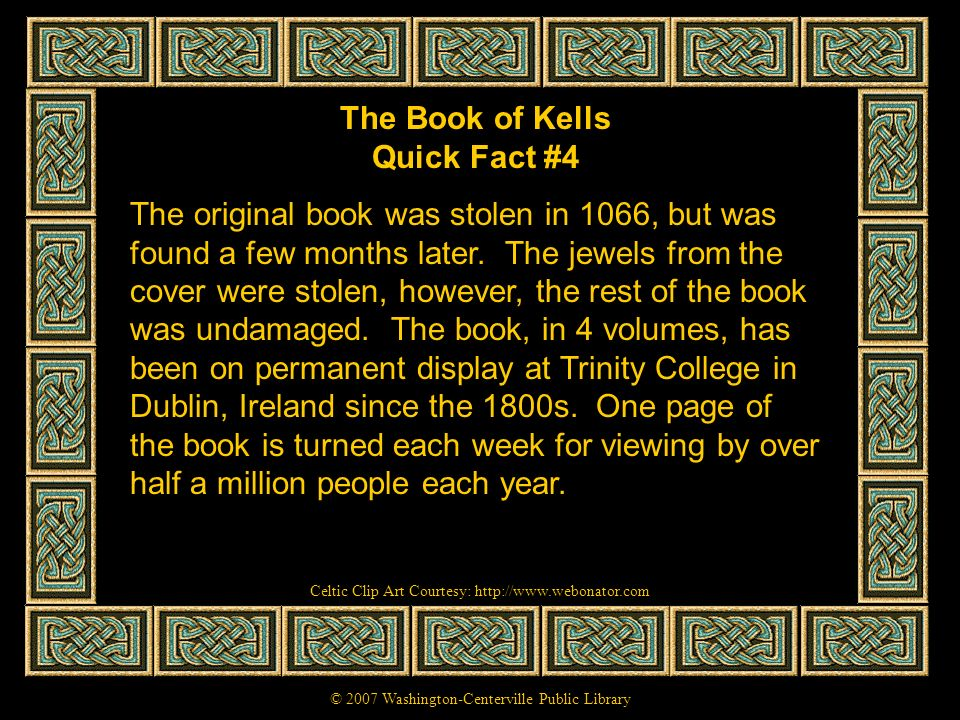 The Book of Kells Quick Fact #4