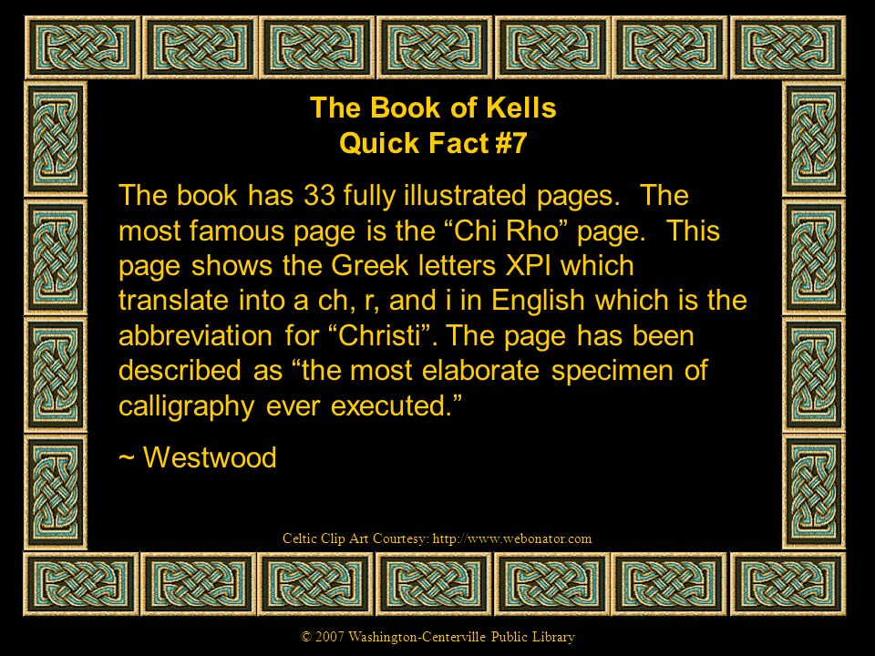 The Book of Kells Quick Fact #7