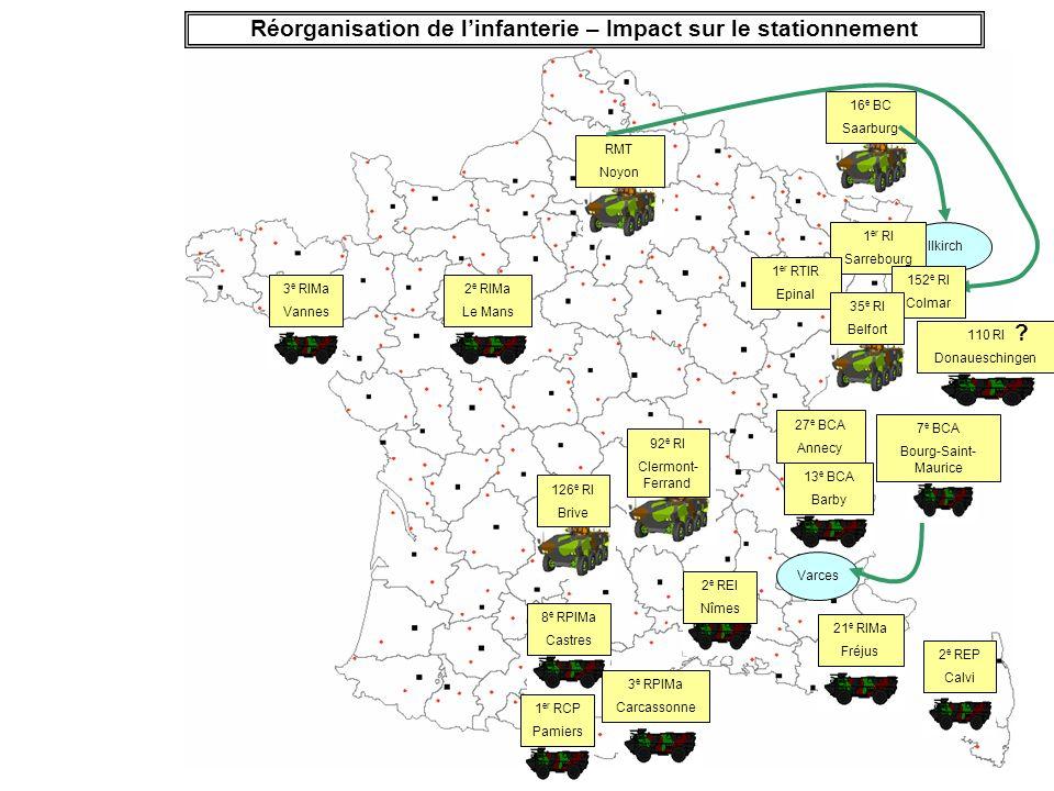 Réorganisation de l'infanterie – Impact sur le stationnement