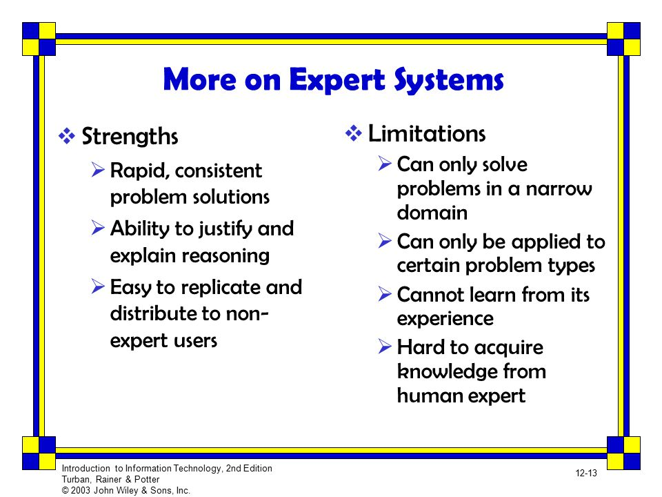 More on Expert Systems Strengths Limitations