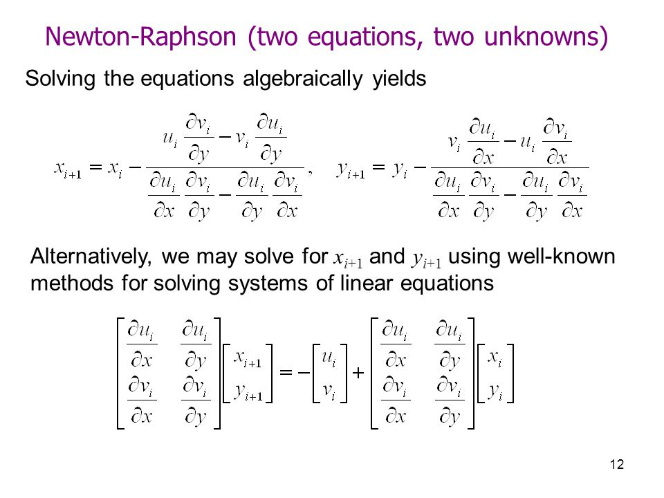 Newton-Raphson (two equations, two unknowns)