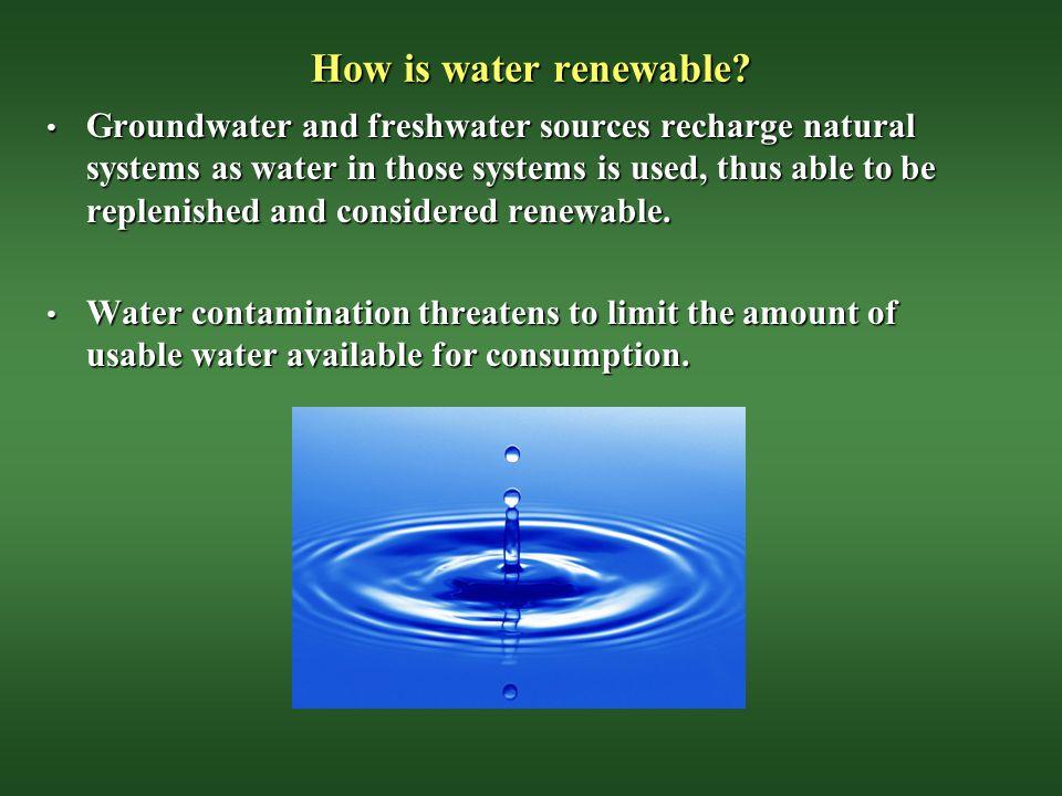 How is water renewable