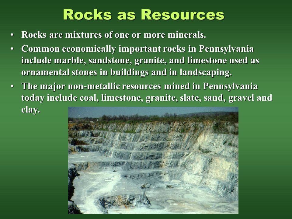 Rocks as Resources Rocks are mixtures of one or more minerals.
