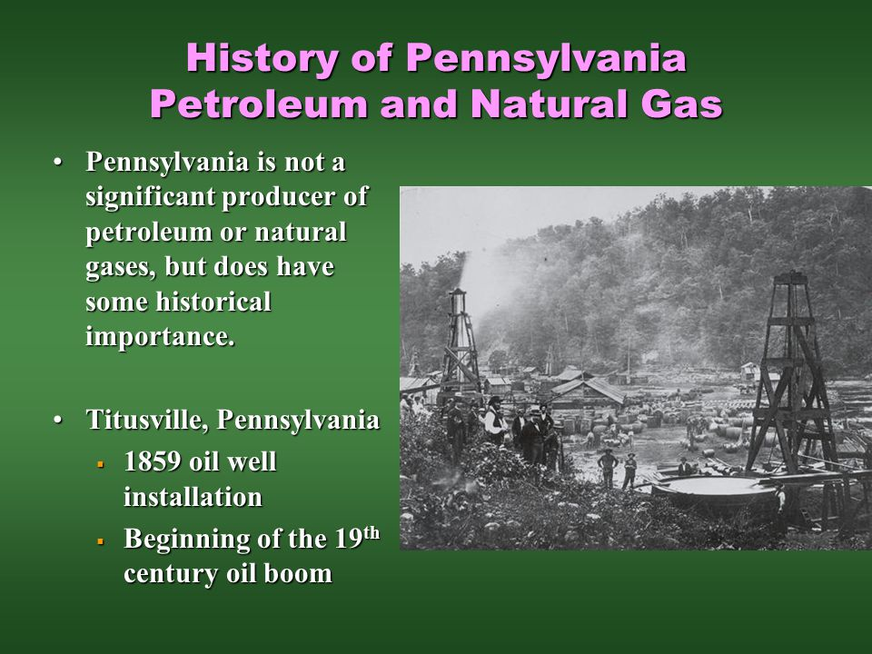 History of Pennsylvania Petroleum and Natural Gas