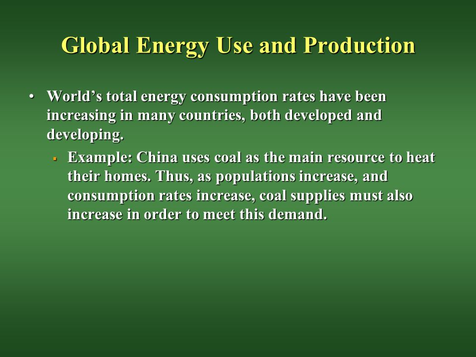 Global Energy Use and Production