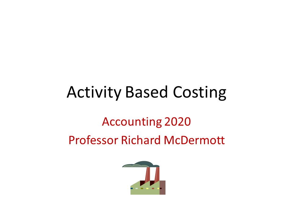 activity based costing 1 View notes - activity based costing from business 307 at strayer university assignment #1: activity-based costing in service industries acc 560 nadine gilles october 28, 2012 professor linda.