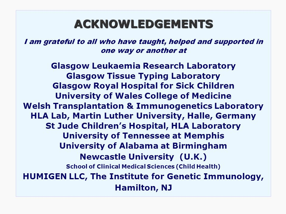 ACKNOWLEDGEMENTS Glasgow Leukaemia Research Laboratory