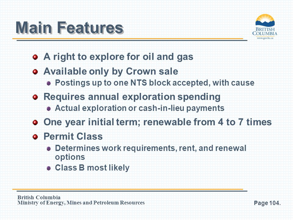 Main Features A right to explore for oil and gas