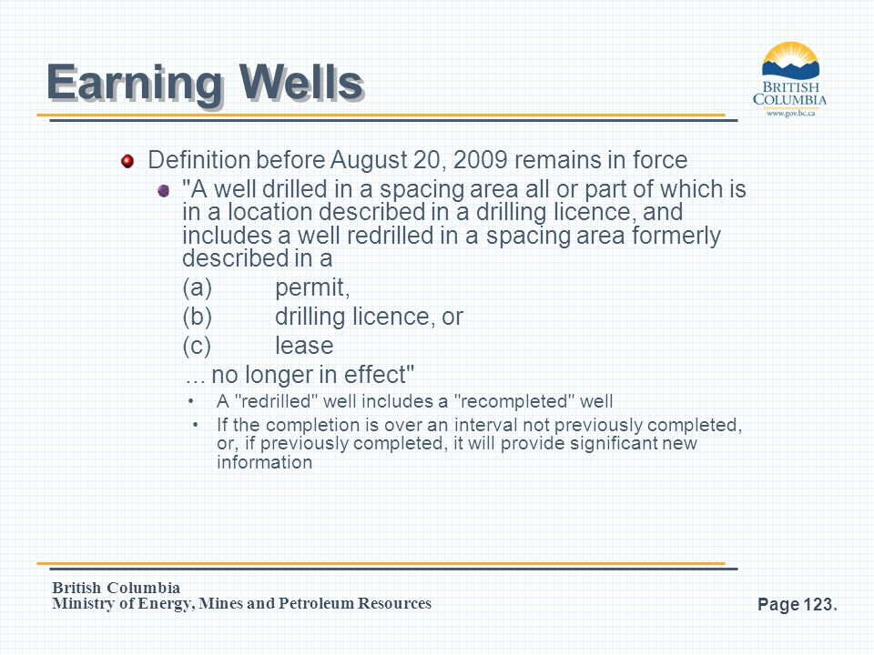 Earning Wells Definition before August 20, 2009 remains in force