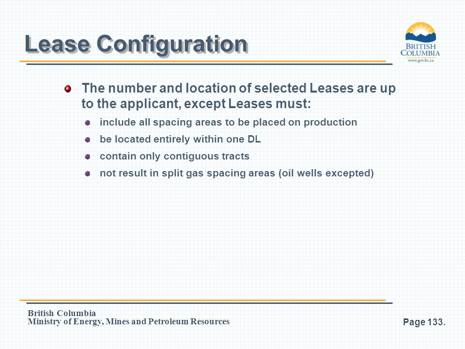 Lease Configuration The number and location of selected Leases are up to the applicant, except Leases must:
