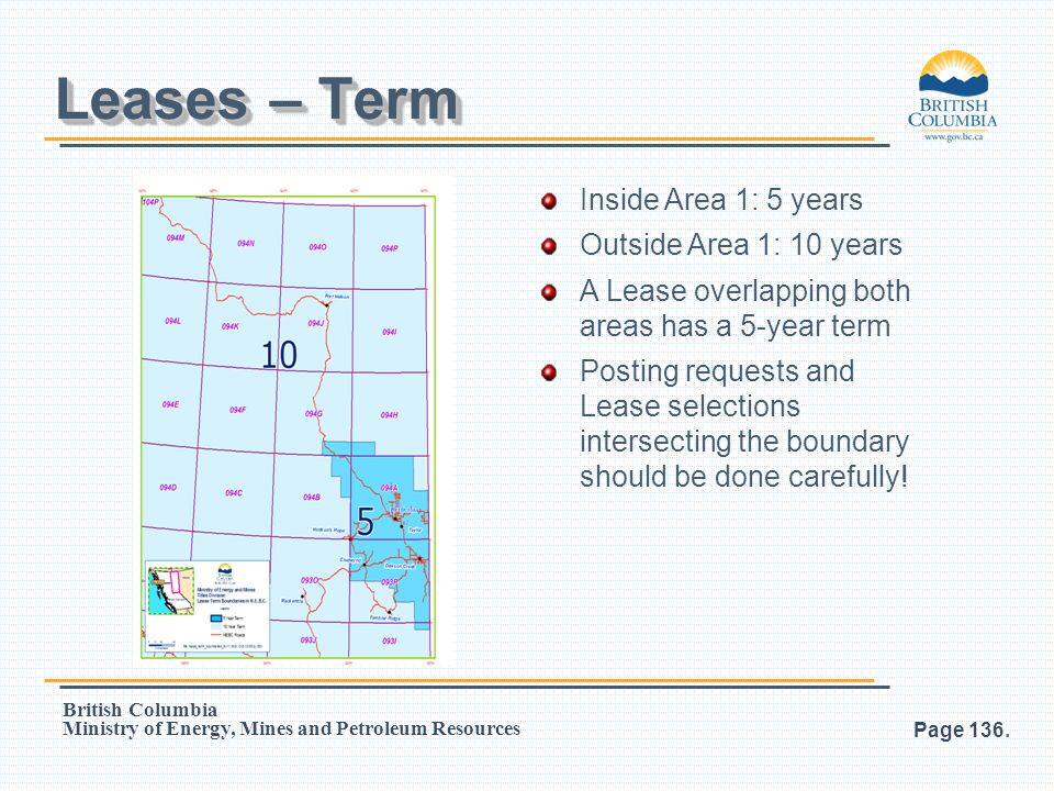 Leases – Term Inside Area 1: 5 years Outside Area 1: 10 years