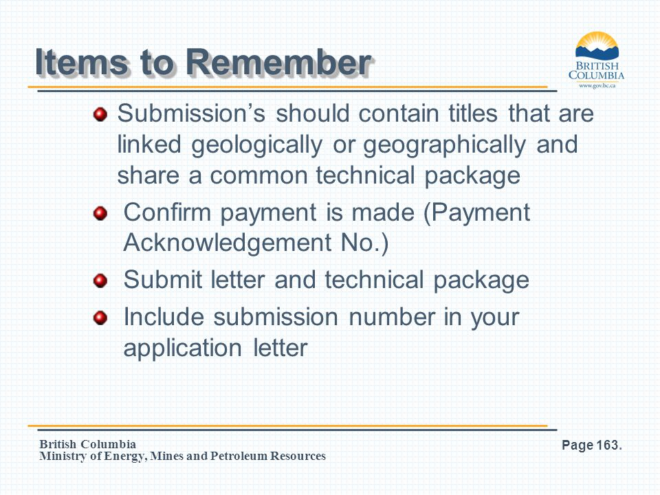 Items to Remember Submission's should contain titles that are linked geologically or geographically and share a common technical package.