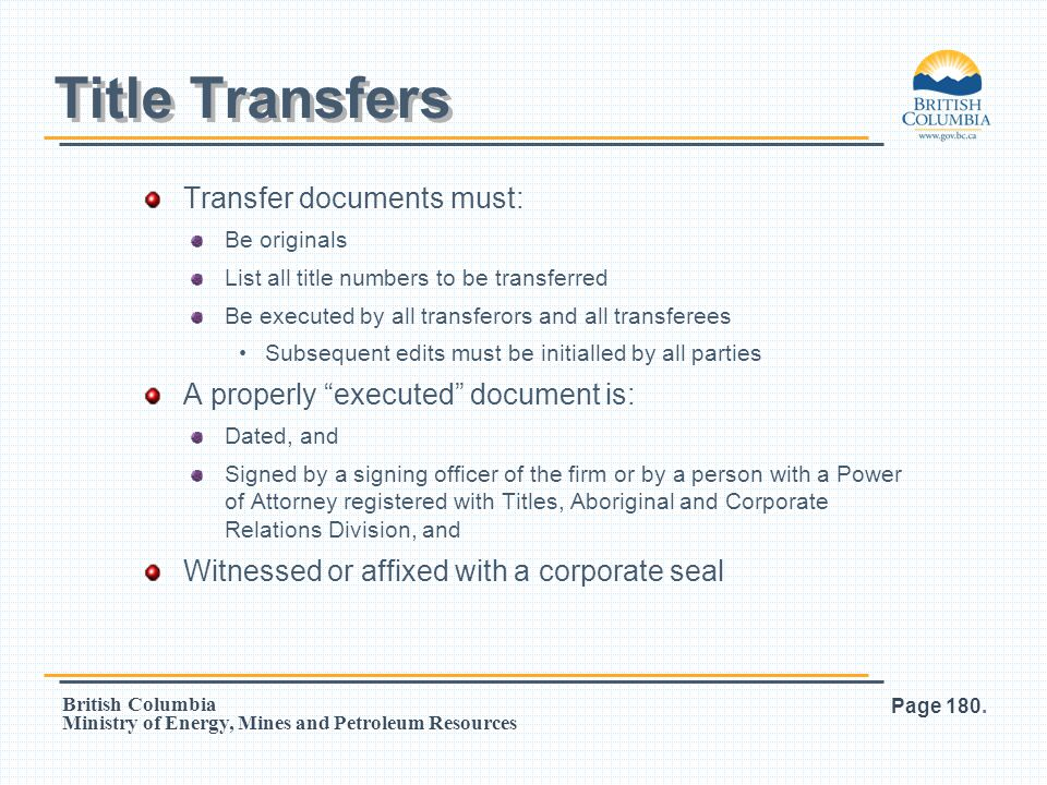Title Transfers Transfer documents must: