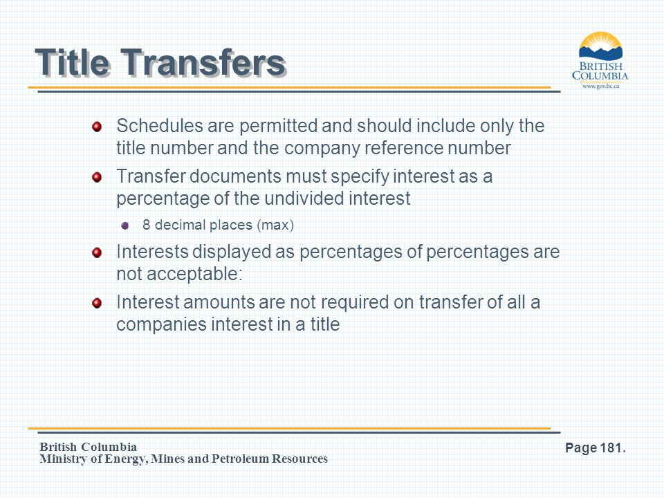 Title Transfers Schedules are permitted and should include only the title number and the company reference number.