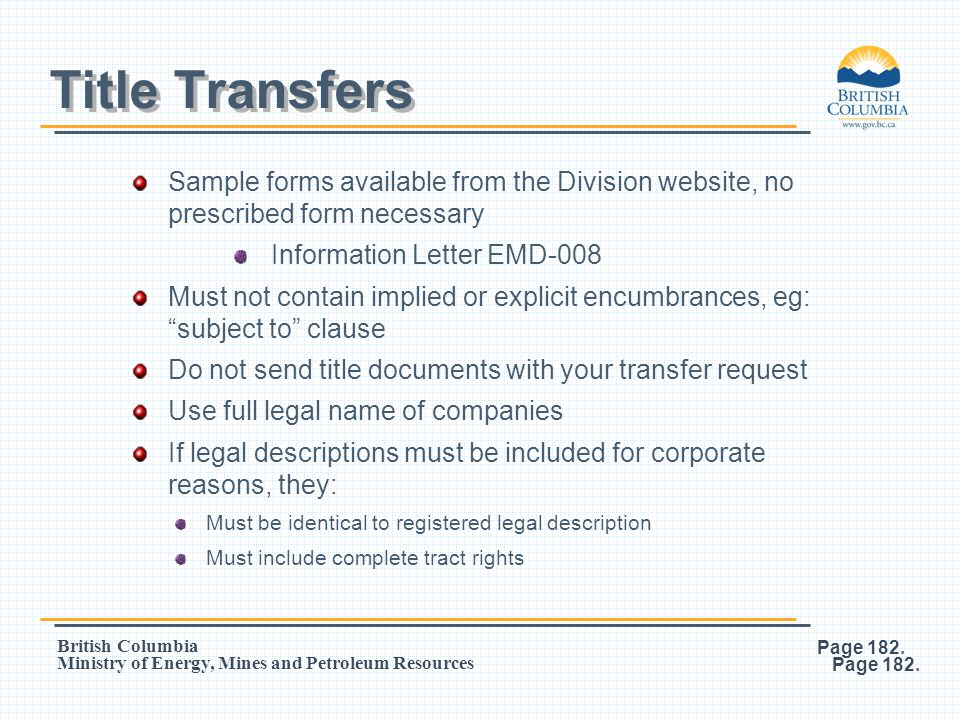 Title Transfers Sample forms available from the Division website, no prescribed form necessary. Information Letter EMD-008.