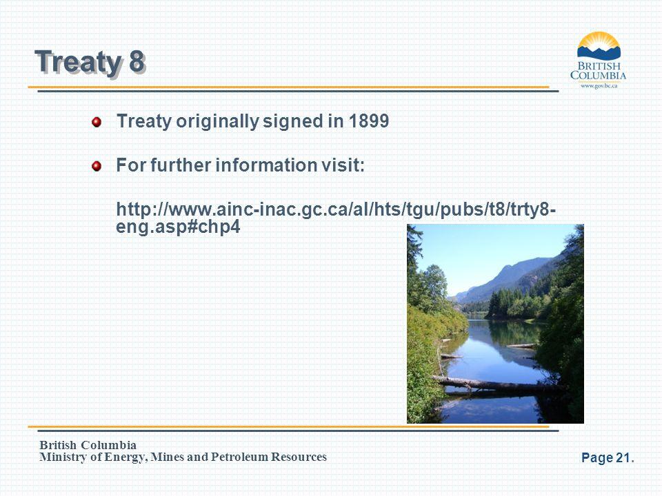 Treaty 8 Treaty originally signed in 1899