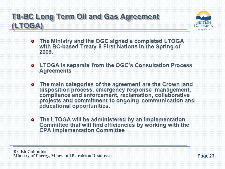 T8-BC Long Term Oil and Gas Agreement (LTOGA)