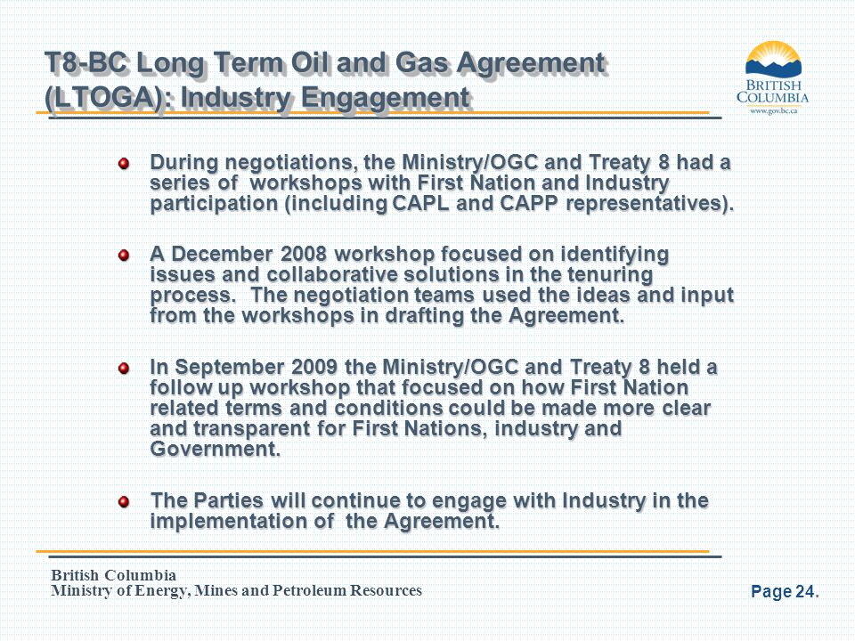 T8-BC Long Term Oil and Gas Agreement (LTOGA): Industry Engagement