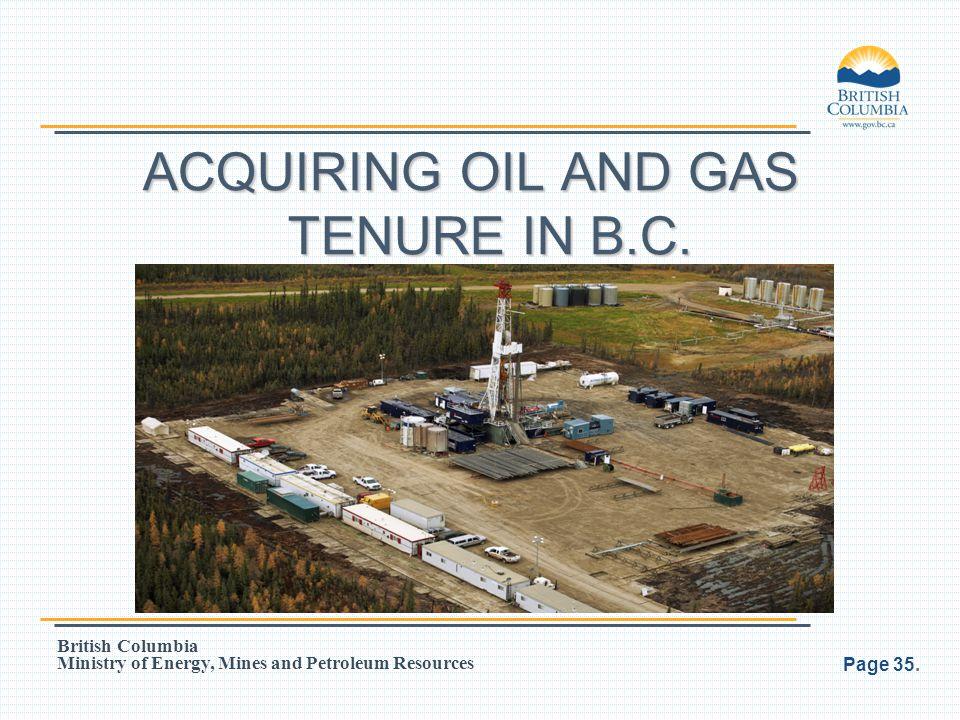 ACQUIRING OIL AND GAS TENURE IN B.C.