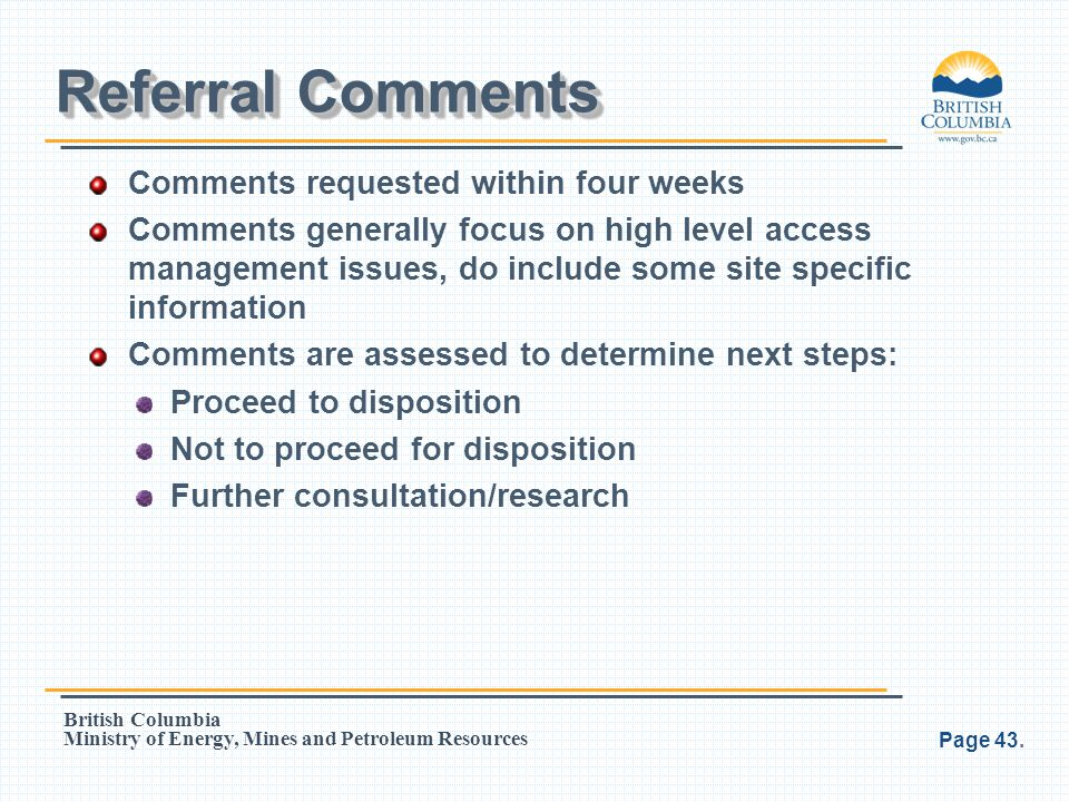 Referral Comments Comments requested within four weeks
