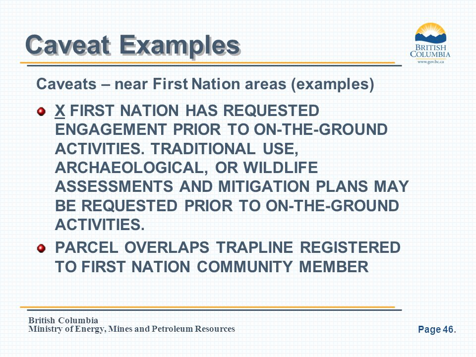 Caveat Examples Caveats – near First Nation areas (examples)