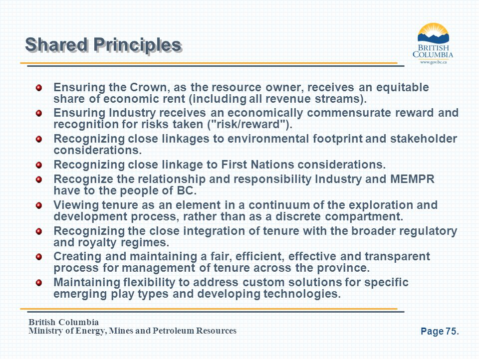 Shared Principles Ensuring the Crown, as the resource owner, receives an equitable share of economic rent (including all revenue streams).