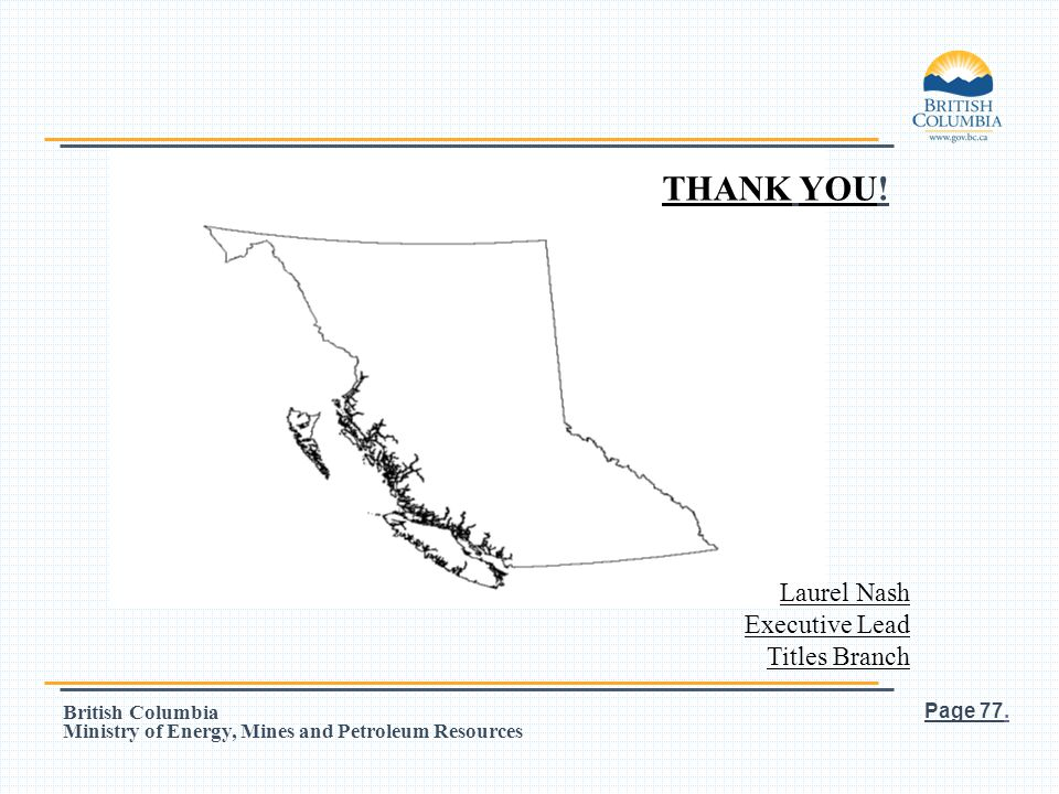 THANK YOU! Laurel Nash Executive Lead Titles Branch Page 77.