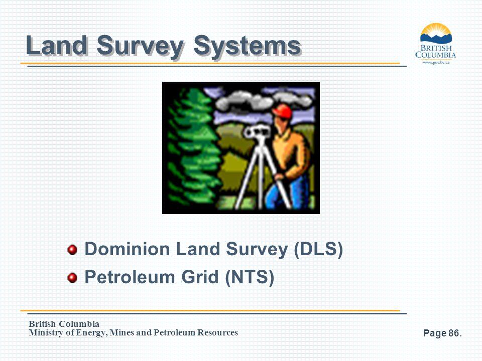 Land Survey Systems Dominion Land Survey (DLS) Petroleum Grid (NTS)