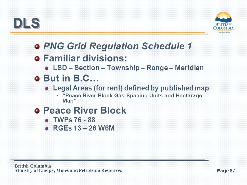 DLS PNG Grid Regulation Schedule 1 Familiar divisions: But in B.C…