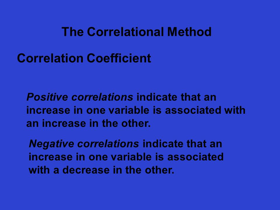 correlational method of research Correlational method do variable x and variable y vary together are they  related in a systematic way do people who experience more stress have more.