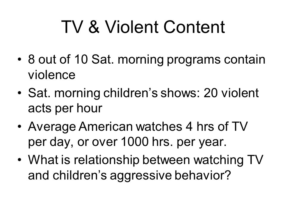Children's Exposure to TV Violence & Aggressive Behavior