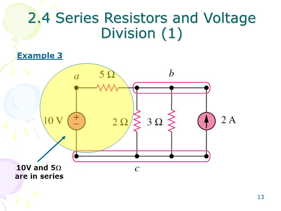 2.4 Series Resistors and Voltage Division (1)