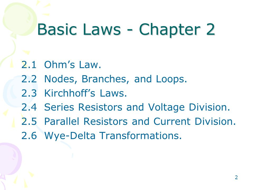 Basic Laws - Chapter Ohm's Law. 2.2 Nodes, Branches, and Loops.