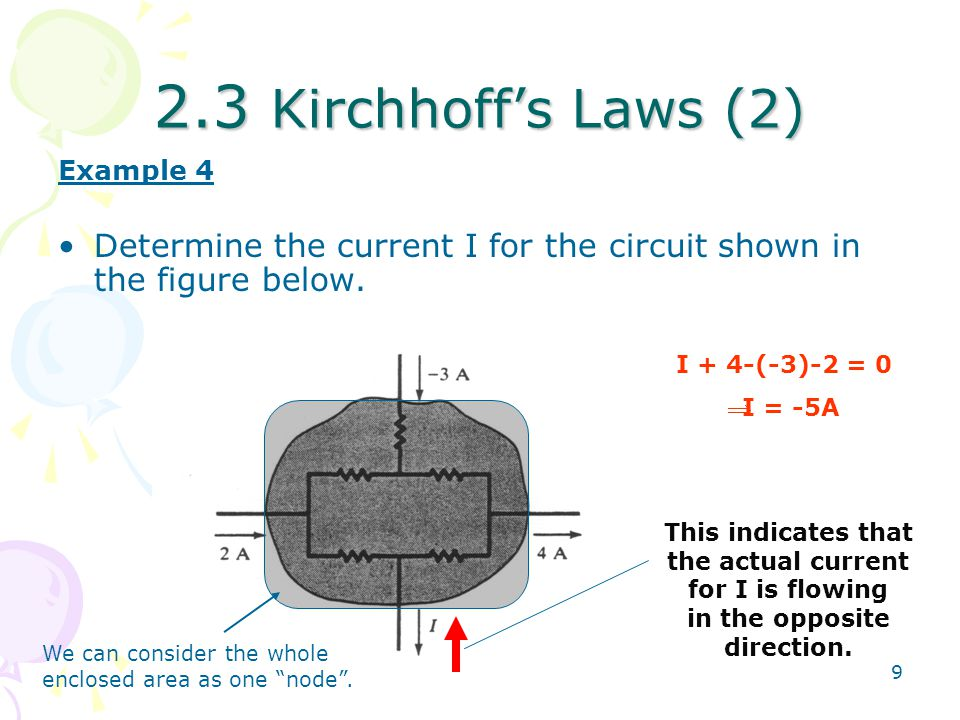 2.3 Kirchhoff's Laws (2) Example 4. Determine the current I for the circuit shown in the figure below.