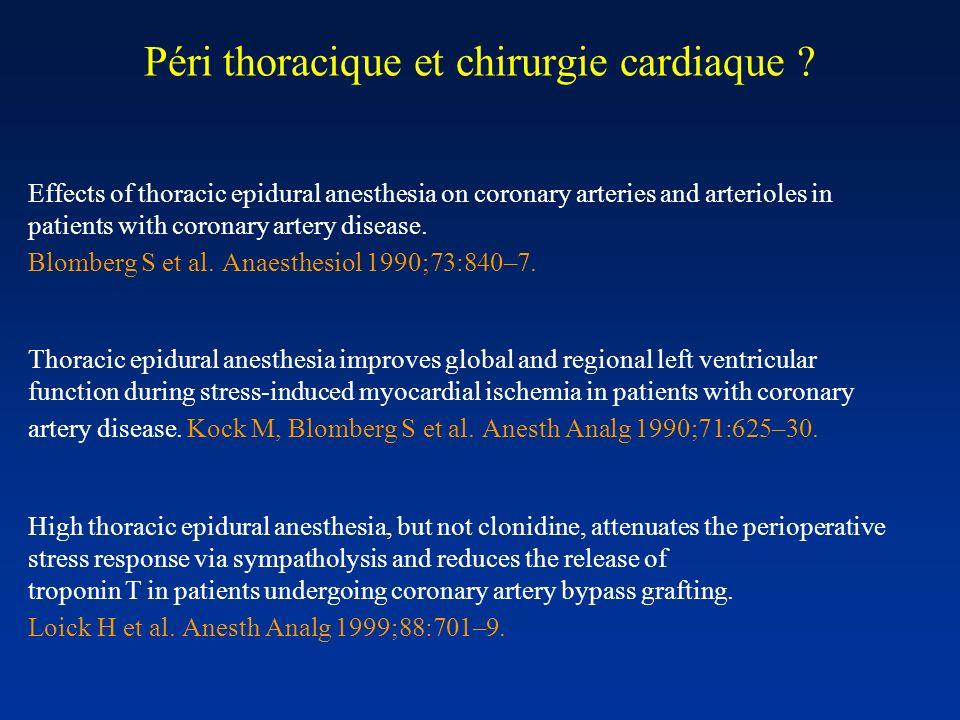 Péri thoracique et chirurgie cardiaque