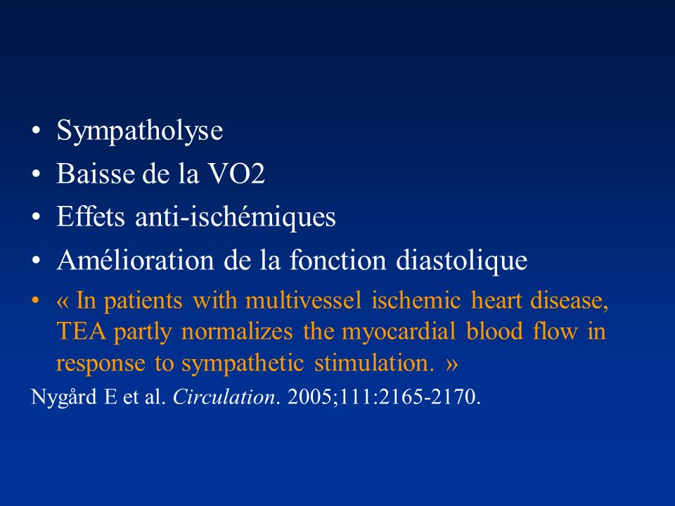 Effets anti-ischémiques Amélioration de la fonction diastolique