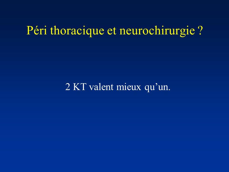 Péri thoracique et neurochirurgie