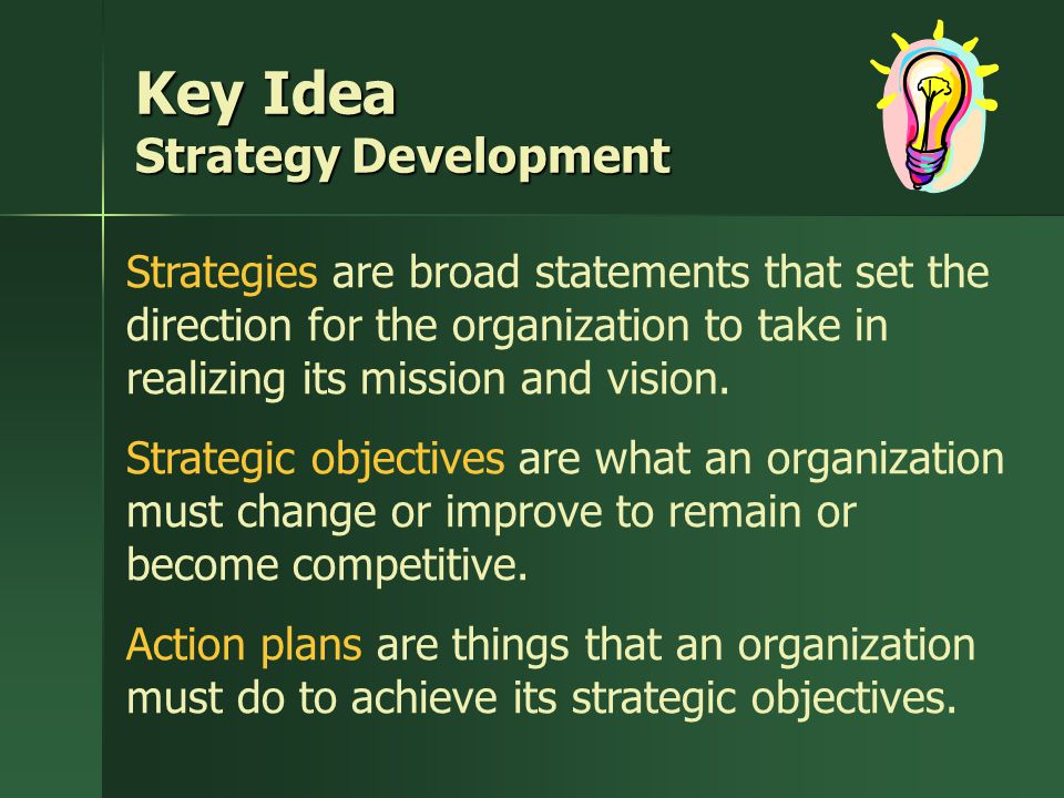 Key Idea Strategy Development